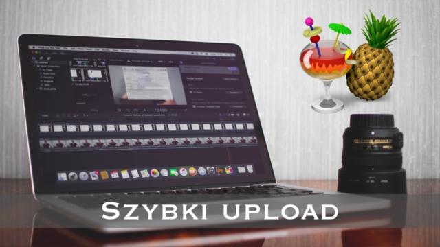 Poradnik YouTube: jak przyśpieszyć upload pliku (tutorial)