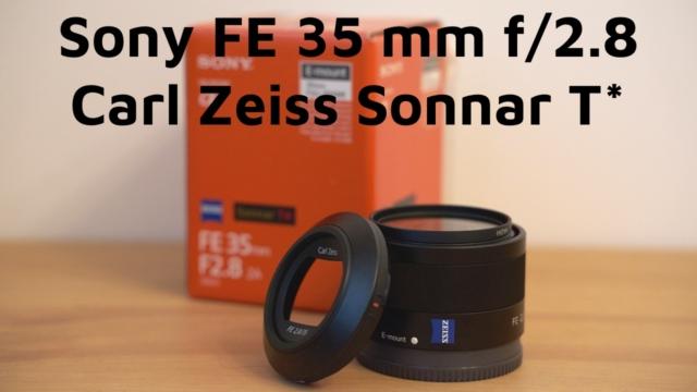 Sony Zeiss 35mm F/2.8 recenzja