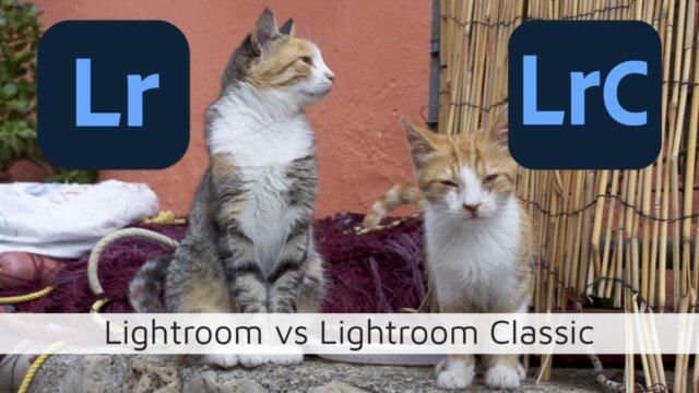 Lightroom vs Lightroom Classic